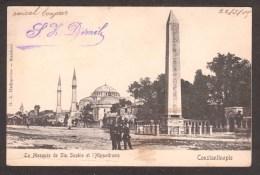 TY24) Constantinople - La Mosquée De Ste Sophie Et L'Hippodrome - Posted Ca.1905 - Turkey