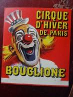 Autocollant Bouglione Cirque D'hiver Années 70  Rare - 5 - 99 Postkaarten