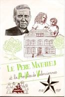 LE PERE MATHIEU Et La PRO VITA De VALENCIENNES (Nord) 1912-1987 Textes Recueillis Et Présentés Par Jean VANHOVE - Picardie - Nord-Pas-de-Calais