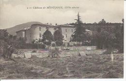 2 - CHATEAU DE MONTJOUX , XVIème SIECLE - Frankreich