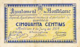 BILLETE LOCAL GUERRA CIVIL 50 CTS AYUNTAMIENTO DE MONTBLANC - Espagne