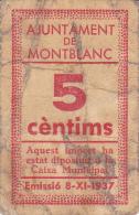 BILLETE LOCAL GUERRA CIVIL 5 CTS AYUNTAMIENTO DE MONTBLANC - Espagne