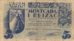 BILLETE LOCAL GUERRA CIVIL 5 CTS AYUNTAMIENTO DE MONTCADA I REIXAC - Espagne