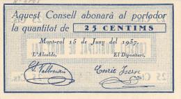 BILLETE LOCAL GUERRA CIVIL 25 CTS CONSELL MUNICIPAL DE MONT-RAL - Autres