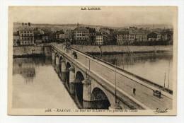 CP , 42 , ROANNE , Le Pont Sur La Loire - Roanne