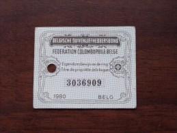 Fédération Colombophile Belge - Titres De Propriété De 1980 Eigendomsbewijs Ring Bague Duivenliefhebbersbond ! - Sports