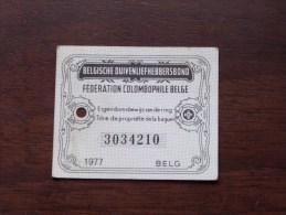 Fédération Colombophile Belge - Titres De Propriété De 1977 Eigendomsbewijs Ring Bague Duivenliefhebbersbond ! - Other