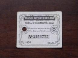Fédération Colombophile Belge - Titres De Propriété De 1976 Eigendomsbewijs Ring Bague Duivenliefhebbersbond ! - Sports