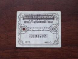 Fédération Colombophile Belge - Titres De Propriété De 1975 Eigendomsbewijs Ring Bague Duivenliefhebbersbond ! - Sports