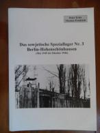Das Sowjetische Speziallager 3, Berlin-Hohenschönhausen (Peter Erler / Thomas Friedrich) De 1995 - 5. Guerres Mondiales