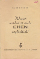 Kleine Heft Warum Werden So Viele Ehen Unglücklich Schriftenmissions Verlag Gladbeck Kurt Raeder - Christianisme