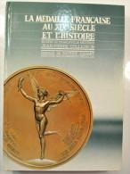 La Médaille Française Au XIXème Siècle Et L'histoire COLLIGNON Jean-Pierre - Livres & Logiciels