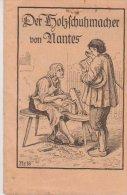Kleine Heft 1949 Der Holzschumacher Vom Nantes Nr 18 St Johannis Druckerei Dinglingen - Christianisme