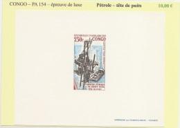Congo - PA 154 - Petrole Tete De Puits - Epreuve De Luxe - Congo - Brazzaville