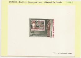 Congo - PA 134 - General De Gaulle - Epreuve De Luxe - Congo - Brazzaville