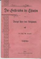 Kleine Heft Das Geistesleben Der Chinesen 1898 Spiegel über Ihrer Drei Religionen - Livres, BD, Revues