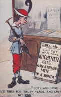 """Daily Pail. Latest War News Kitchener Gets A Half Million Men In A Month! """" Lor! And Her Iv'e Tried For Thirty Years,... - Humoristiques"""
