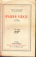 Gallimard  Leon Daudet Paris Vecu 2e Serie Rive Gauche - Parijs
