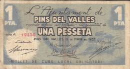BILLETE LOCAL GUERRA CIVIL 1 PTS  AYUNTAMIENTO PINS DEL VALLES - Espagne