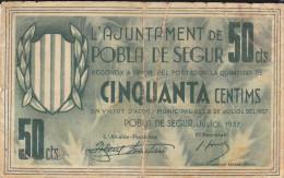 BILLETE LOCAL GUERRA CIVIL 50 CTS AYUNTAMIENTO POBLA DE SEGUR - Espagne