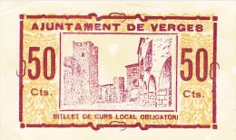 BILLETE LOCAL GUERRA CIVIL 50 CTS AYUNTAMIENTO DE VERGES - Espagne