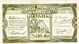 BILLETE LOCAL GUERRA CIVIL 10 CTS CONSELL MUNICIPAL DE GANDESA - Espagne