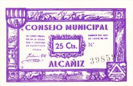 BILLETE LOCAL GUERRA CIVIL 25 CTS CONSEJO MUNICIPAL ALCAÑIZ - Espagne