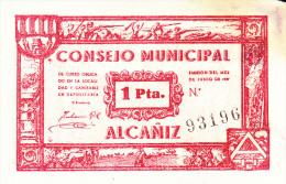 BILLETE LOCAL GUERRA CIVIL 1 PTS CONSEJO MUNICIPAL DE ALCAÑIZ - Espagne