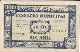 BILLETE LOCAL GUERRA CIVIL 50 CTS CONSEJO MUNICIPAL DE ALCAÑIZ - Espagne