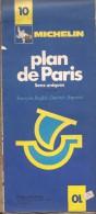 Cartes Michelin 10 - 1977 -  Plan De Paris - Sens Unique - Cartes Routières