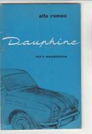 PFY/9 LIBRETTO USO E MANUTENZIONE AUTO ALFA ROMEO DAUPHINE/AUTOMOBILISMO - Coches