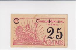 BILLETE LOCAL GUERRA CIVIL 25 CTS CONSEJO MUNICIPAL DE LORCA - Espagne