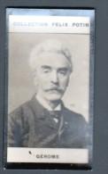 2ème COLLECTION FELIX POTIN - GEROME - Félix Potin