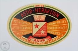 Hotel Astir - Heraklion, Astir - Greece - Original Hotel Luggage Label - Sticker - Hotel Labels