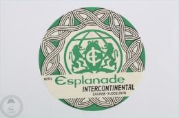 Hotel Esplanade Intercontinental, Zagreb - Yugoslavia - Original Hotel Luggage Label - Sticker - Hotel Labels