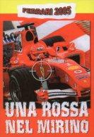 [DC0718] CARTOLINEA - FERRARI 2005 - GP FORMULA 1 - UNA ROSSA NEL MIRINO - Grand Prix / F1