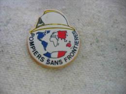 Pin´s Des Sapeurs Pompiers Sans Frontieres - Brandweerman