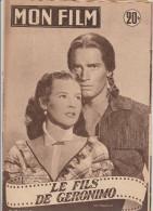 MON FILM N° 378      NOV 1953     CHARLTON HESTON  SUSAN MORROW     LE FILS DE GERONIMO - Cinéma