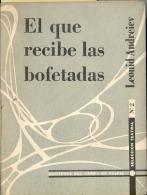 """""""EL QUE RECIBE LAS BOFETADAS"""" DE LEONID ANDREIEV-EDIT.DEL CARRO DE TESPIS- AÑO 1956-PAG.69-INTONSO-GECKO. - Theatre"""