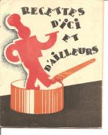 RECETTES D ICI ET D AILLEURS LE TIP REMPLACE LE BEURRE 15 RECETTES Usine A PANTIN - Old Paper