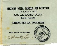 019 Rarità: ELEZIONE DELLA CAMERA DEI DEPUTATI - Scheda Elettorale Del 18 APRILE 1948 !!! Napoli / Caserta - Documenti Storici
