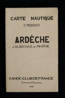 Canoë Kayak CARTE NAUTIQUE  ARDECHE D´ Aubenas Au Rhône   Canoë-Club De France 1930 - Carte Nautiche
