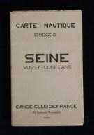 Canoë Kayak CARTE NAUTIQUE SEINE Mussy Conflans Canoë-Club De France 1930 - Carte Nautiche