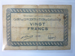 CAMP De CONCENTRATION De  GARAISON  (Hautes-Pyrénées)  :  BILLET De  20  FRANCS  -  RARISSIME  XXXXXX - Non Classés