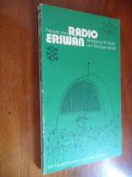 Radio Eriwan (Wolfgang W. Parth Und Michael Schiff) N° 1299 De 1972 - Livres, BD, Revues