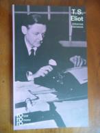 T.S. Eliot In Selbstzeugnissen Und Bildokumenten (Johannes Kleinstück) N° 119 / Rowohlt - Biographies & Mémoires