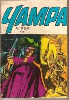 YAMPA. Album N° 2. 4 Numéros : 5 - 6 - 7 - 8  (Octobre / Novembre / Décembre 1973 Janvier 1974) - Other