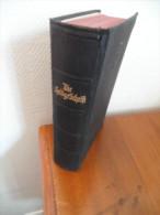Die Bibel Oder Die Ganze Heilige Schrift  (D. Martin Luthers)  De 1935 - Christianisme