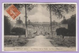 36 - REUILLY -- Château De La Ferté - La Cour ... - France