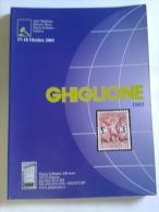 Lib304 Asta Filatelica Philatelic Auction , Ghiglione Genova, 17 Ottobre 2003, Francobolli Italiani, Stranieri, Rarità - Cataloghi Di Case D'aste
